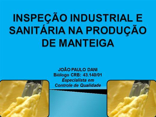 Curso Online de INSPEÇÃO INDUSTRIAL E SANITARIA  NA PRODUÇÃO DE MANTEIGA