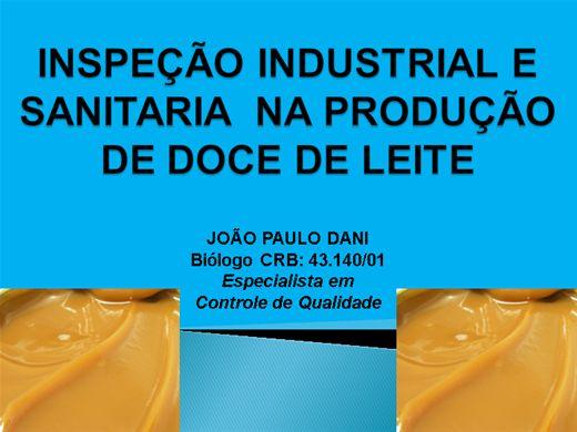 Curso Online de INSPEÇÃO INDUSTRIAL E SANITARIA  NA PRODUÇÃO DE DOCE DE LEITE