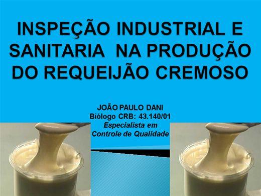 Curso Online de INSPEÇÃO INDUSTRIAL E SANITARIA  NA PRODUÇÃO DE REQUEIJÃO CREMOSO