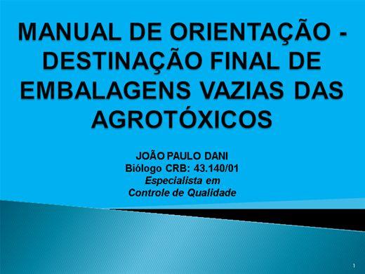 Curso Online de MANUAL DE DESTINAÇÃO FINAL DAS EMBALAGENS VAZIAS DE AGROTÓXICOS