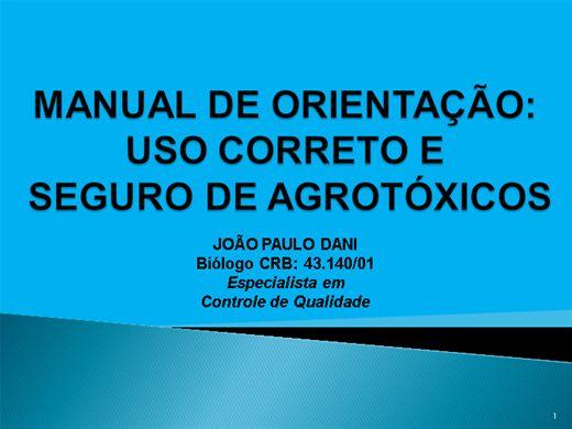 Curso Online de MANUAL DE ORIENTAÇÃO - MANUSEIO SEGURO E CORRETO NA APLICAÇÃO DE  AGROTÓXICOS