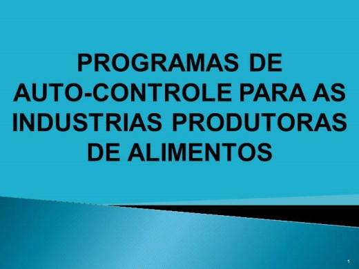 Curso Online de PROGRAMAS DE AUTO-CONTROLE PARA AS INDUSTRIAS PRODUTORAS DE ALIMENTOS