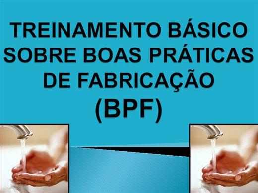 Curso Online de TREINAMENTO BÁSICO SOBRE BOAS PRÁTICAS DE FABRICAÇÃO PARA MANIPULADORES DE ALIMENTOS