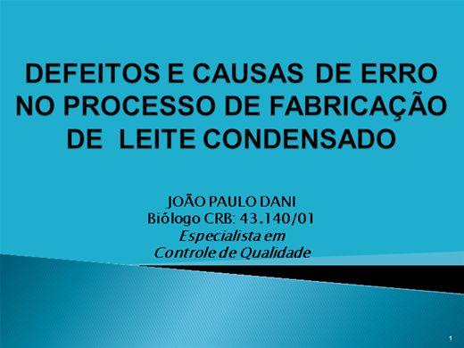 Curso Online de DEFEITOS E CAUSAS DE ERRO NO PROCESSO DE FABRICAÇÃO DE  LEITE CONDENSADO