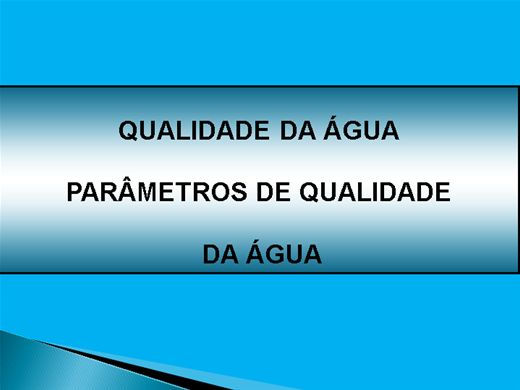 Curso Online de PARÂMETROS DE QUALIDADE DA ÁGUA