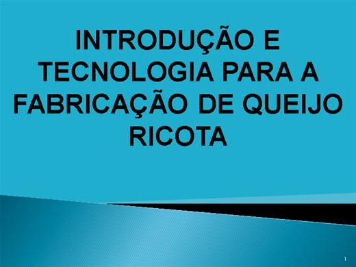 Curso Online de INTRODUÇÃO E TECNOLOGIA PARA A FABRICAÇÃO DE QUEIJO RICOTA