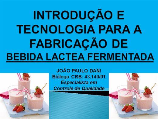 Curso Online de INTRODUÇÃO E TECNOLOGIA PARA A FABRICAÇÃO DE BEBIDA LACTEA FERMENTADA