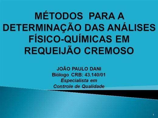 Curso Online de DETERMINAÇÃO DAS ANÁLISES-FÍSICO-QUÍMICAS EM REQUEIJÃO CREMOSO