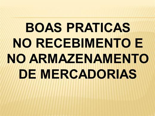 Curso Online de BOAS PRATICAS  NO RECEBIMENTO E NO ARMAZENAMENTO DE MERCADORIAS
