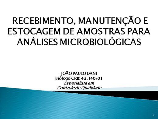 Curso Online de Análises Microbiológicas - Recebimento, Manutenção e Estocagem de Amostras