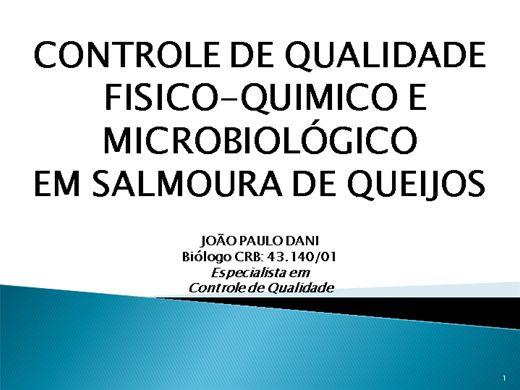 Curso Online de CONTROLE DE QUALIDADE FISICO-QUIMICO E MICROBIOLÓGICO EM SALMOURA DE QUEIJOS