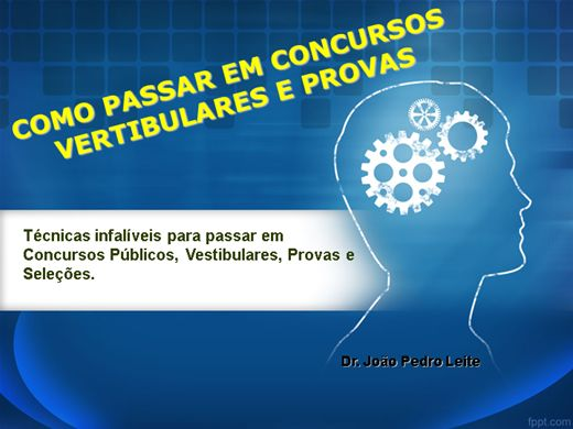 Curso Online de COMO PASSAR EM CONCURSOS PÚBLICOS, PROVAS, VESTIBULARES E SELEÇÕES PRIVADAS