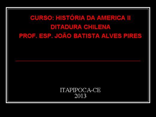 Curso Online de HISTÓRIA DA AMÉRICA II: DITADURA NO CHILE