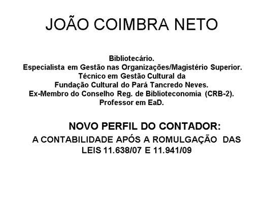 Curso Online de NOVO PERFIL DO CONTADOR:A CONTABILIDADE APÓS A ROMULGAÇÃO  DAS LEIS 11.638/07 E 11.941/09