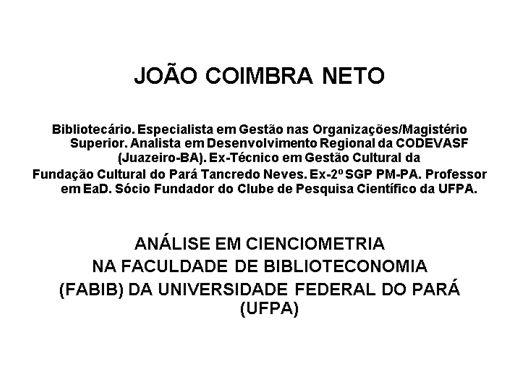 Curso Online de ANÁLISE EM CIENCIOMETRIA NA FACULDADE DE BIBLIOTECONOMIA (FABIB) DA UNIVERSIDADE FEDERAL DO PARÁ (UFPA)