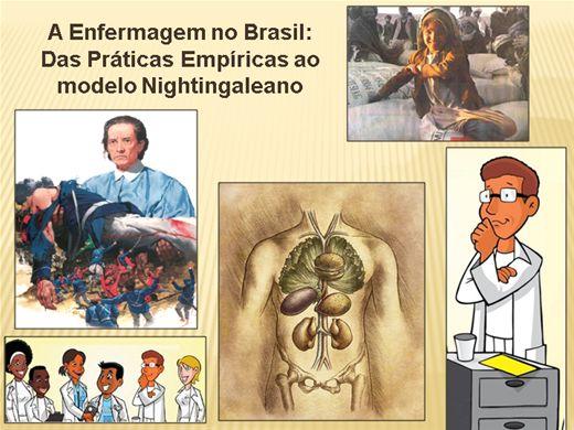 Curso Online de A Enfermagem no Brasil - Das Práticas Empíricas ao Modelo Nightingaleano