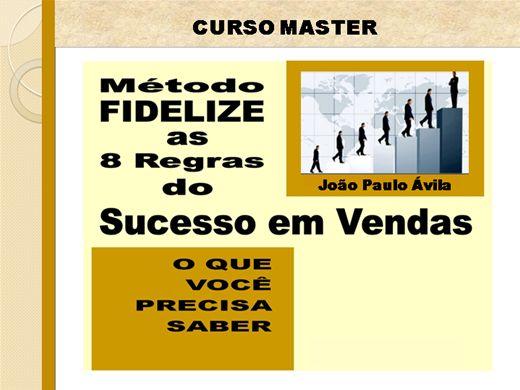 Curso Online de Método FIDELIZE: As 8 Regras do Sucesso em Vendas-master