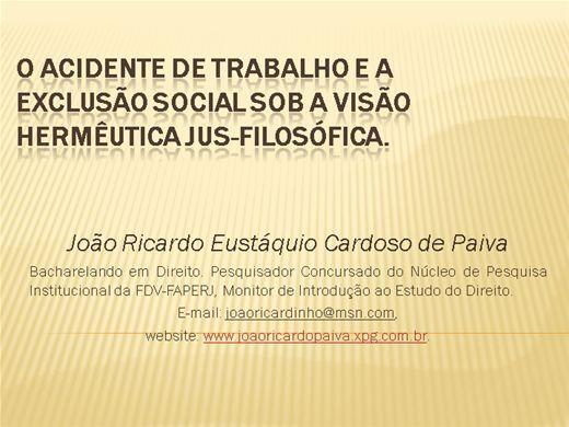 Curso Online de O ACIDENTE DE TRABALHO E A EXCLUSÃO SOCIAL SOB A VISÃO HERMÊUTICA JUS-FILOSÓFICA.