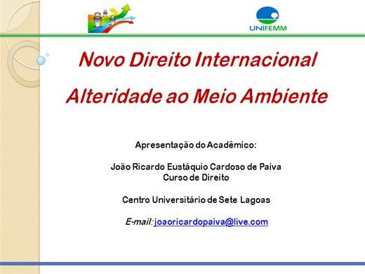 Curso Online de NOVO DIREITO INTERNACIONAL ALTERIDADE AO MEIO AMBIENTE