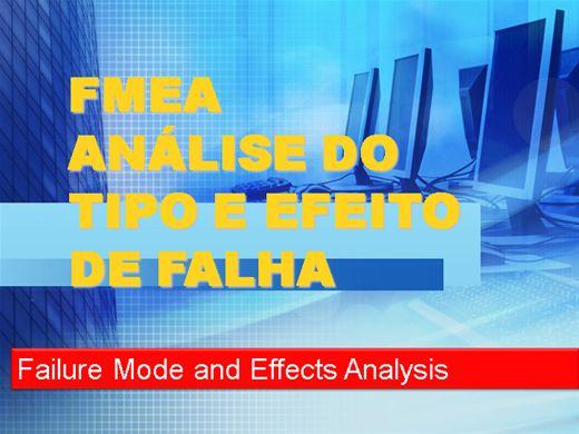 Curso Online de FMEA ANÁLISE DE MODO E EFEITO DE FALHA