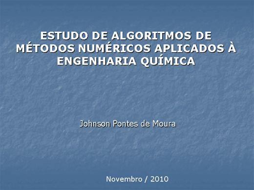 Curso Online de ESTUDO DE ALGORITMOS DE MÉTODOS NUMÉRICOS APLICADOS À ENGENHARIA QUÍMICA