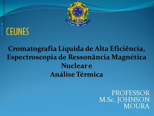 Curso Online de Cromatografia Líquida de Alta Eficiência, Espectroscopia de Ressonância Magnética Nuclear e Análise Térmica