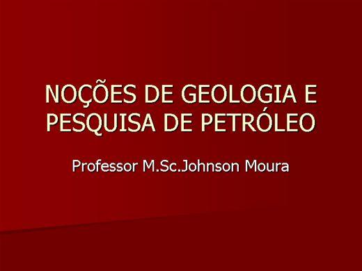 Curso Online de NOÇÕES DE GEOLOGIA E PESQUISA DE PETRÓLEO