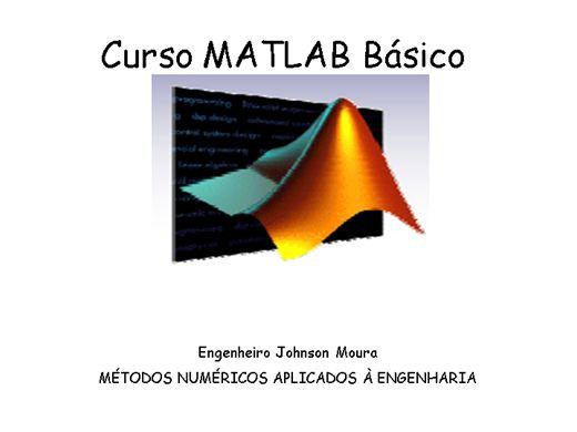 Curso Online de Curso MATLAB Básico-MÉTODOS NUMÉRICOS APLICADOS À ENGENHARIA