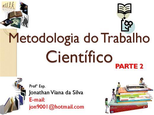 Curso Online de Metodologia do Trabalho Científico - Parte 2