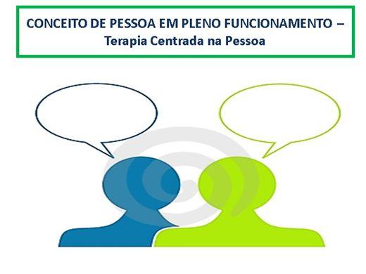 Curso Online de Conceito de Pessoa em Pleno Funcionamento terapia centrada na pessoa