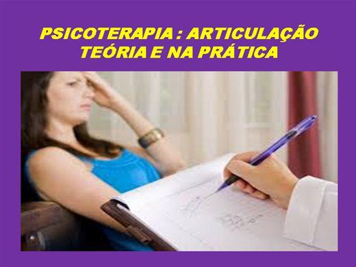 Curso Online de Psicoterapia: Articulação teória e na prática