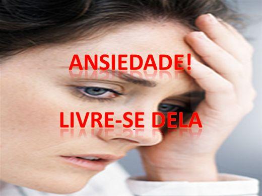 Curso Online de Ansiedade! Livre-se dela.