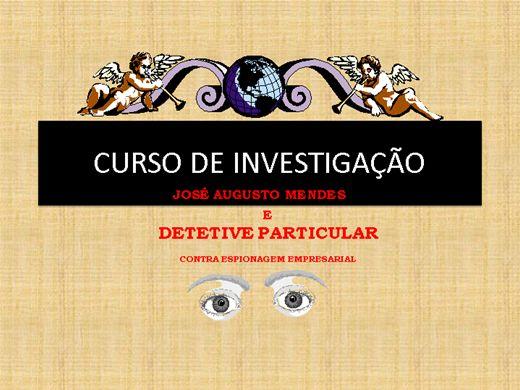 Curso Online de INVESTIGAÇÃO E DETETIVE PARTICULAR