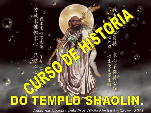 Curso Online de A HISTÓRIA DO TEMPLO SHAOLIN 2011