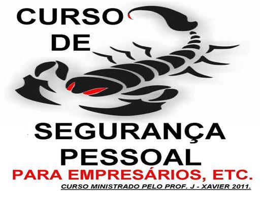 Curso Online de SEGURANÇA E SEUS TRUQUES PARA EMPRESÁRIOS, INDUSTRIÁRIOS, BANCÁRIOS, POLÍTICOS, EXECUTIVOS, ETC.