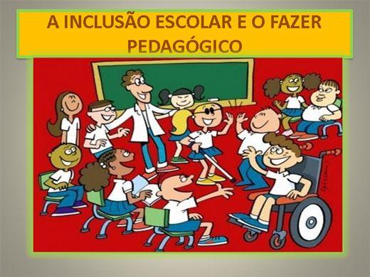 Curso Online de A INCLUSÃO ESCOLAR E O FAZER PEDAGÓGICO