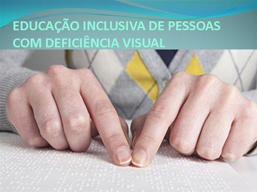 Curso Online de EDUCAÇÃO INCLUSIVA DE PESSOAS COM DEFECIÊNCIA VISUAL
