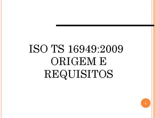 Curso Online de ISO TS 16949:2009 - Origem e Requisitos