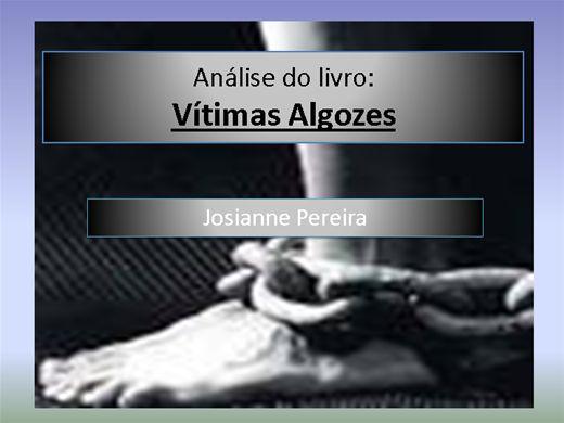 Curso Online de Análise Literária do livro Vítimas Algozes