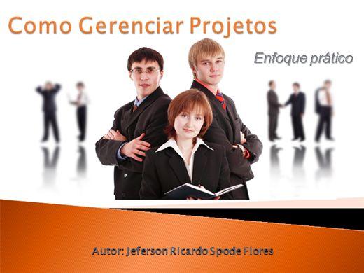 Curso Online de Como Gerenciar Projetos - Enfoque Prático