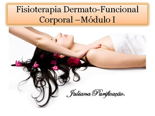 Curso Online de fisioterapia dermato-funcional corporal-módulo I -fisiopatologia linfática e afins.