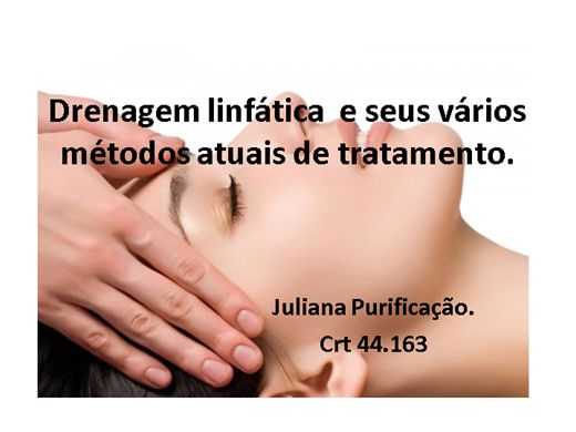 Curso Online de drenagem linfática e seus vários métodos atuais de tratamento.