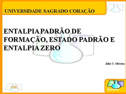 Curso Online de ENTALPIA PADRÃO DE FORMAÇÃO, ESTADO PADRÃO E ENTALPIA ZERO