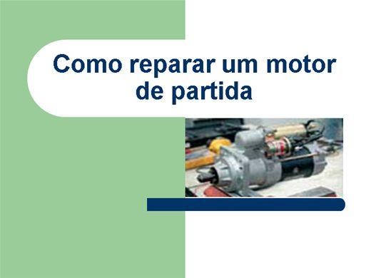 Curso Online de REPARO EM MOTORES DE PARTIDA