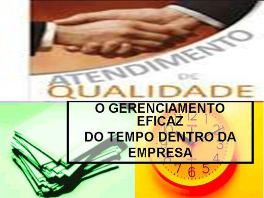 Curso Online de O GERENCIAMENTO EFICAZ DO TEMPO DENTRO DA EMPRESA