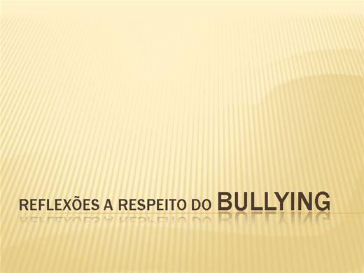 Curso Online de REFLEXÕES A RESPEITO DO BULLYING