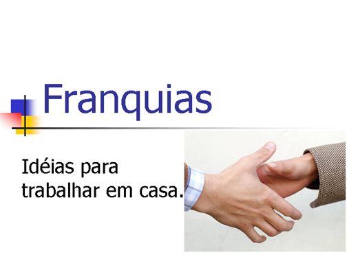 Curso Online de Franquias: idéias para trabalhar em casa.