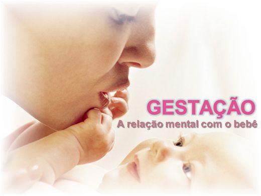 Curso Online de Gestação - A relação mental com o bebê