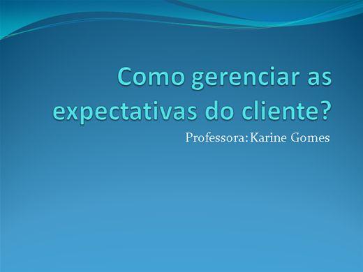 Curso Online de Como gerenciar as expectativas do cliente?