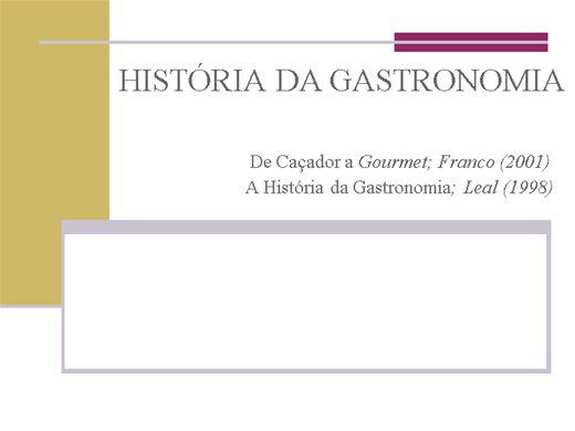 Curso Online de Historia da gastronomia